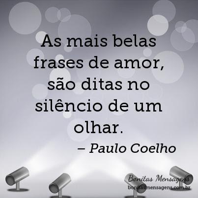 As Mais Belas Frases De Amor Sao Ditas No Silencio De Um Olhar