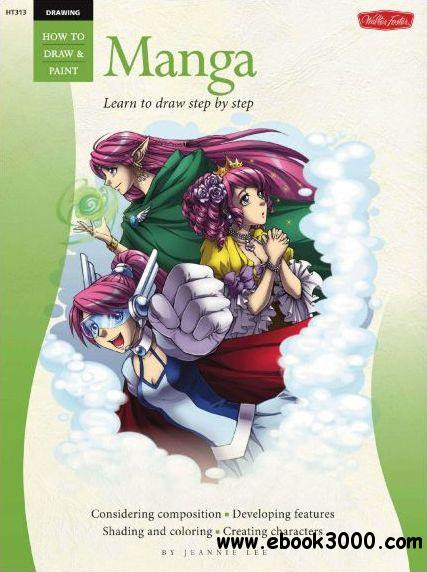 Drawing: Manga: Learn the Art of Manga Step by Step (How ...