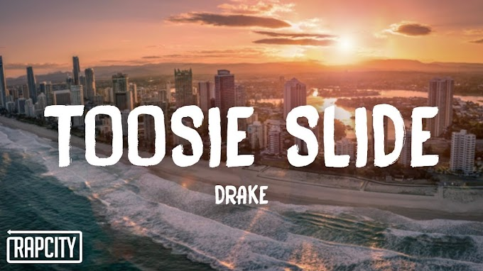 Drake - Toosie Slide (Lyrics)