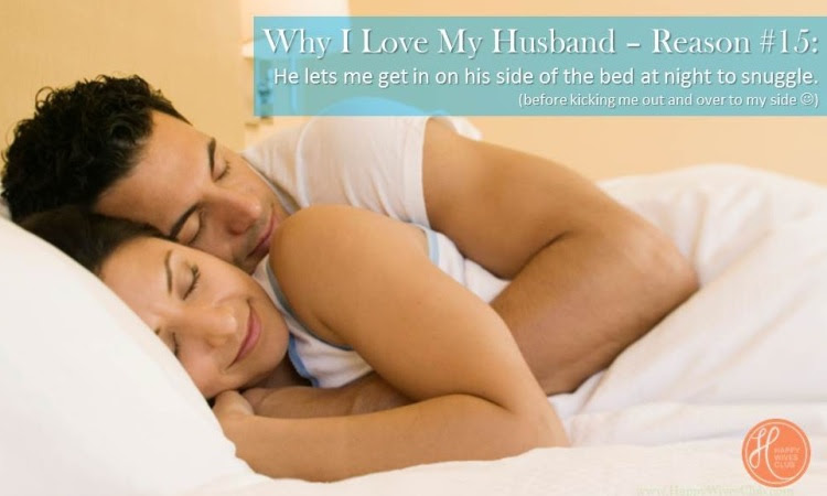 Why I Love My Husband The Possibly Never Ending List Happy Wives