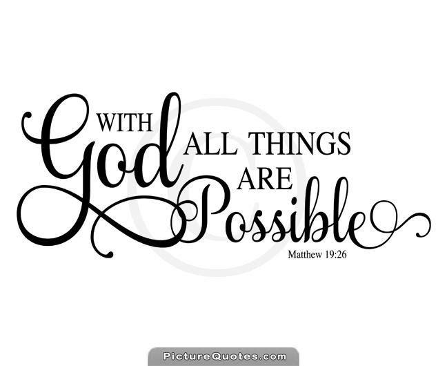 With God All Things Are Possible Picture Quotes