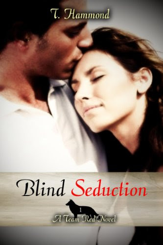 Blind Seduction (Team Red) by T. Hammond