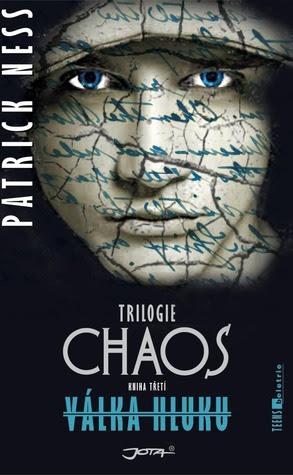 Válka Hluku (Trilogie Chaos, #3)