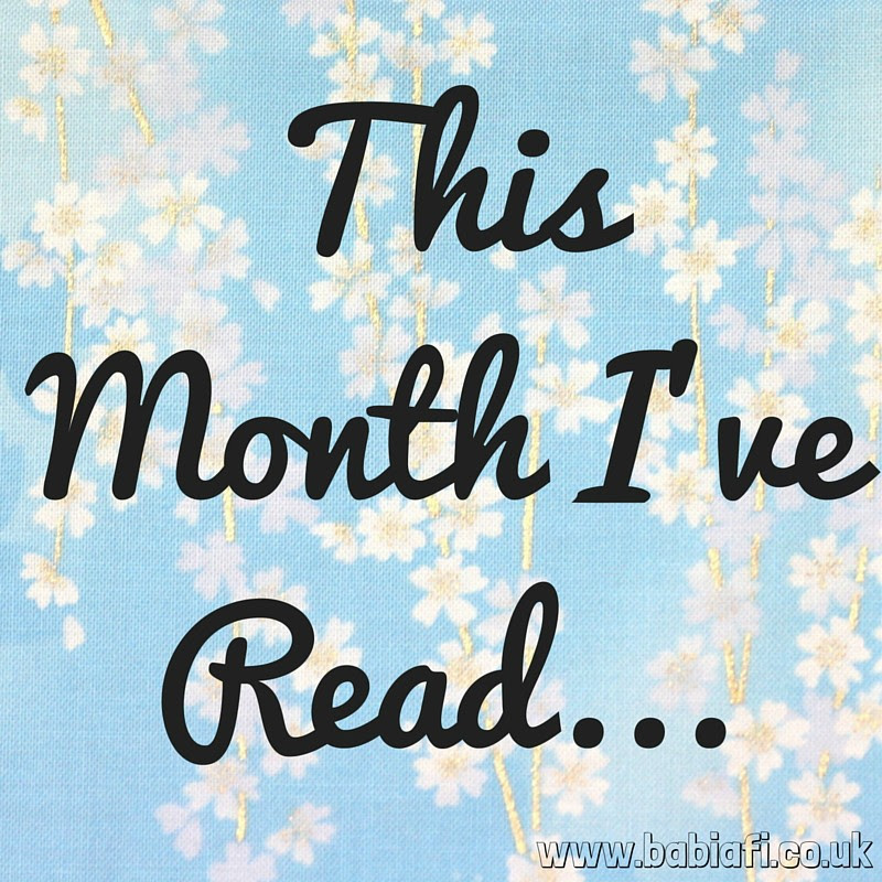 This Month I've Read...