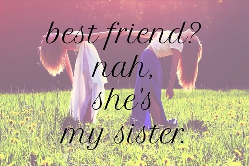 Top 100 Sister Quotes And Funny Sayings With Images