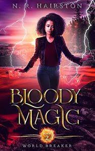 Bloody Magic by N.R. Hairston