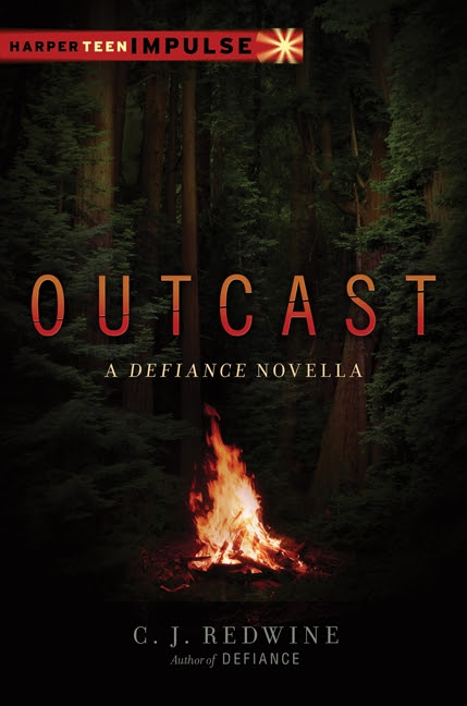Outcast: A Defiance Novella by C. J. Redwine