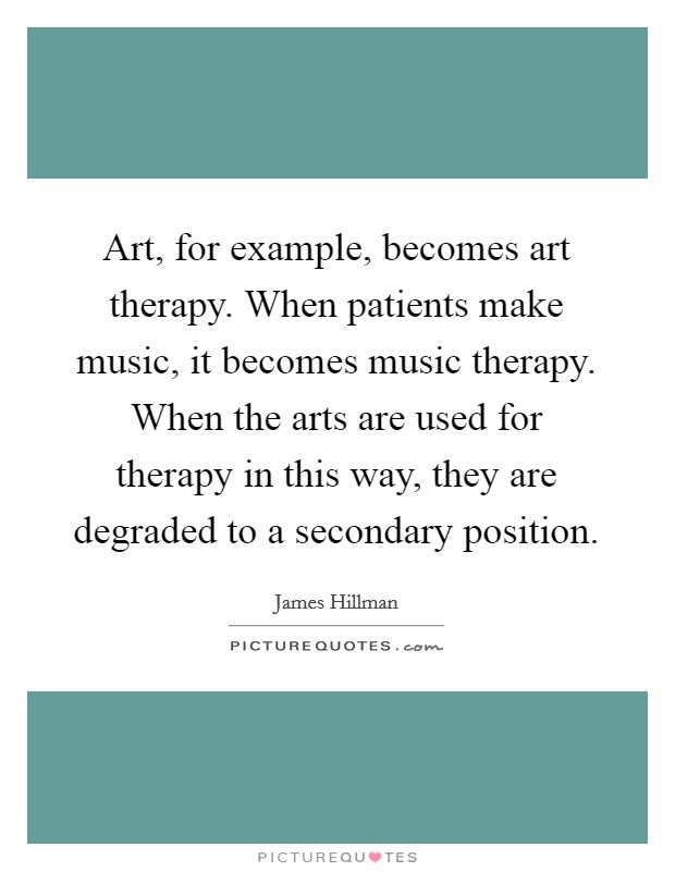 Art For Example Becomes Art Therapy When Patients Make Music