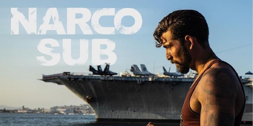 Narco Sub (2021) Movie English Full Movie Watch Online