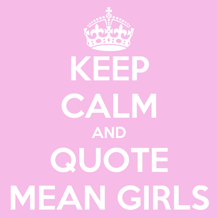 Keep Calm Quotes About Girls Quotes
