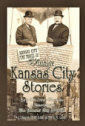 Vintage Kansas City Stories ~ Fun Stories about Old KC
