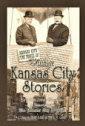Vintage Kansas City Stories ~ Fun Stories about Old KC