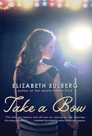 Take a Bow by Elizabeth Eulberg - 1st April 2012