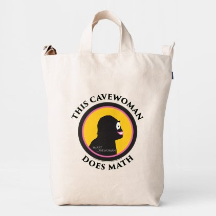 Smart Cavewoman: Do Math and Advance Mankind Tote Duck Bag