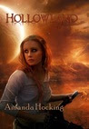 Hollowland (The Hollows, #1)