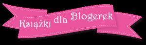 Książki dla blogerek - akcja wydawnictwa Wymownia