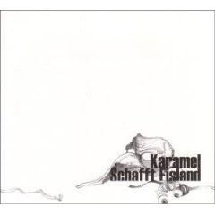 Karamel - Schafft Eisland
