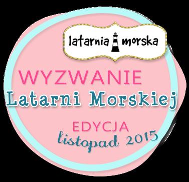 http://inspiracje.scrap.com.pl/2015/11/15/wyzwanie-latarni-morskiejedycja-listopadowa-2/