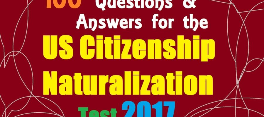100 Questions And Answers For The US Citizenship ...