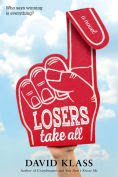 Title: Losers Take All, Author: David Klass