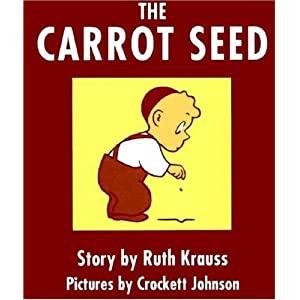 The Carrot Seed Board Book [CARROT SEED-BOARD] [Board Books]
