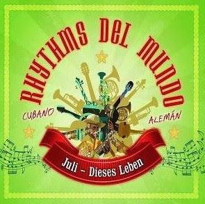 Rhythms Del Mundo Feat. Juli - Dieses Leben
