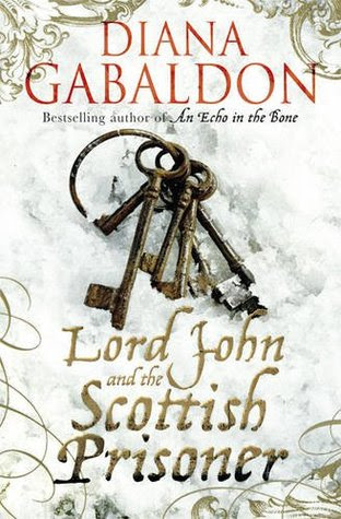 Lord John and the Scottish Prisoner (Lord John Grey, #3)
