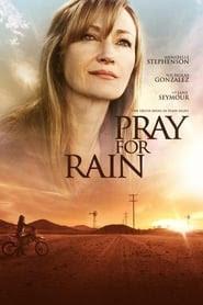 Pray for Rain 2017 Streaming vf hd