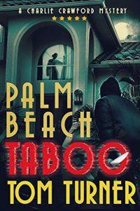 Palm Beach Taboo by Tom Turner