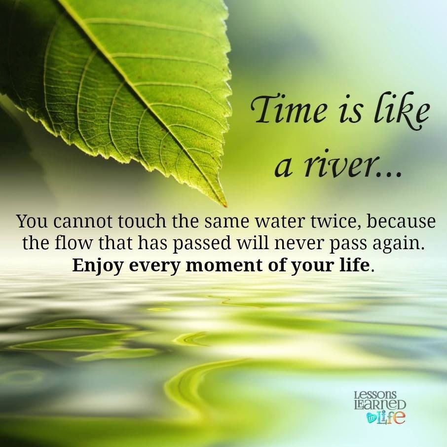 Time Is Like A River Pictures Photos And Images For Facebook