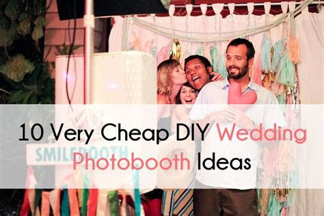 10 Very Cheap DIY Wedding Photobooth Ideas   Party Ideas