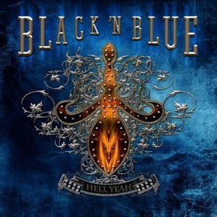 Black 'N Blue - Hell Yeah! (2011) USA