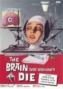 2-The Brain That Wouldn't Die