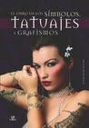 El libro de los símbolos, tatuajes y grafismos