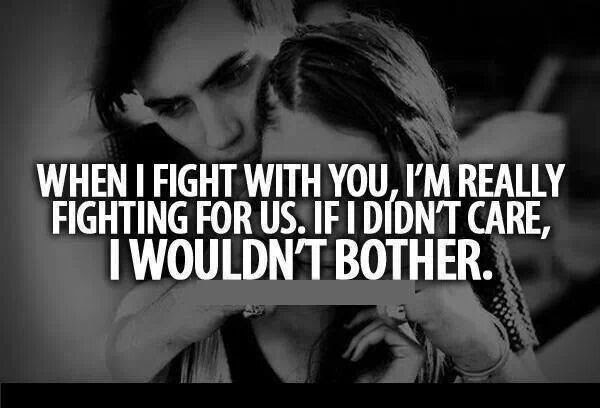 Even When We Fight I Still Love You Quotes The Blouse