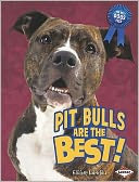 Pit Bulls Are the Best! by Elaine Landau: Book Cover
