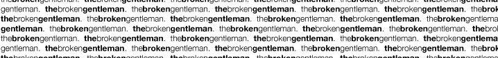 the broken gentleman.