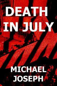 Death in July by Michael Joseph
