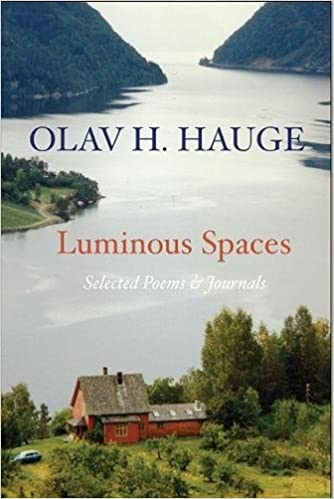 Olav H Hauge During Those Years When I Lived A Truly Spiritual