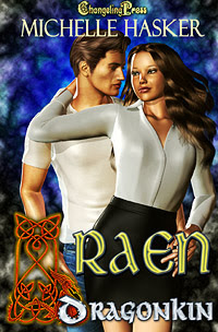Dragon Kin: Raen by Michelle  Hasker