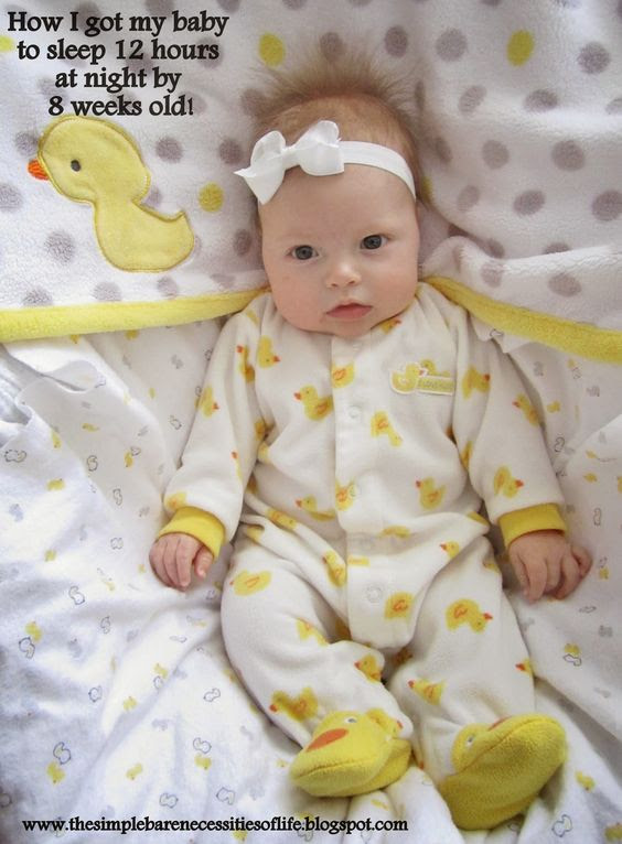 How I got my baby to sleep 12 hours at night by 8 weeks old...her ...