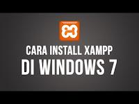 Cara Instalasi XAMPP di Windows 7