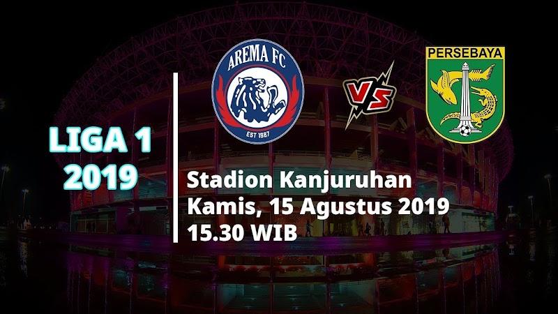 Jadwal Persebaya Vs Arema Liga 1 2019