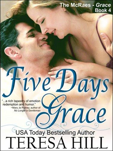 Five Days Grace (The McRae Series, Book 4- Grace) by Teresa Hill