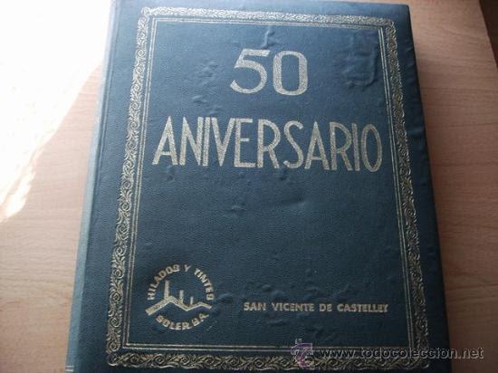 Fotografía antigua: ALBUM DE FOTOGRAFIAS DE HILADOS Y TINTES SOLER 50 ANIVERSARIO - Foto 1 - 24133706