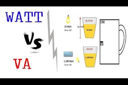 Watt VS VA (Beda Watt dan VA)
