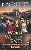 World Without End, by Ken Follett