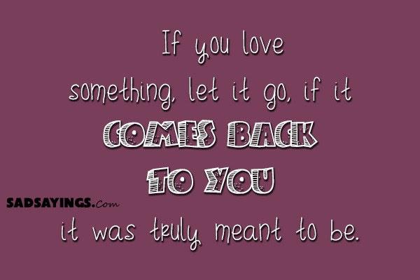 If You Love Something Sad Sayings