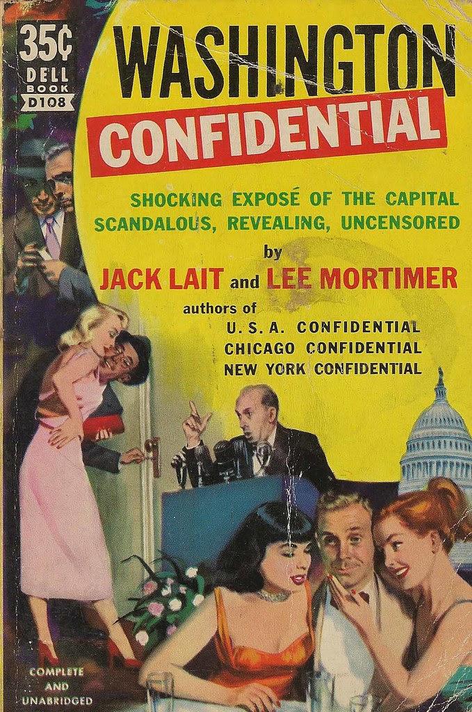 Dell Books D108 - Jack Lait & Lee Mortimer - Washington Confidential