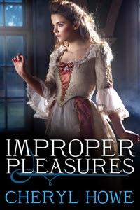 Improper Pleasures (Pleasures, #1)